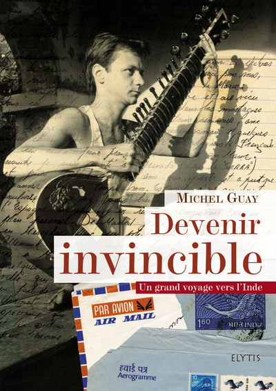 michel gauy : devenir invincible